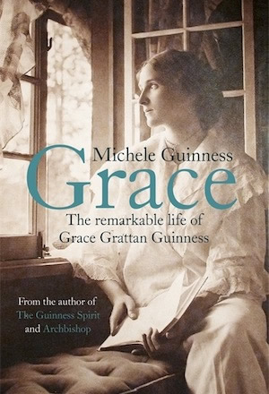 Grace - The Remarkable Life of Grace Grattan Guinness - Michele Guinness