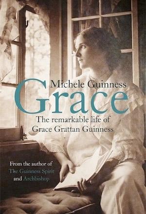 Grace - The Remarkable Life of Grace Grattan Guinness - Michele Guinness